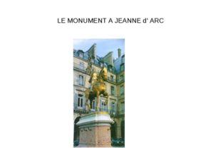 LE MONUMENT A JEANNE d' ARC