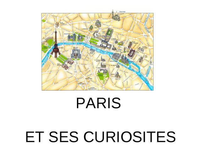 PARIS ET SES CURIOSITES