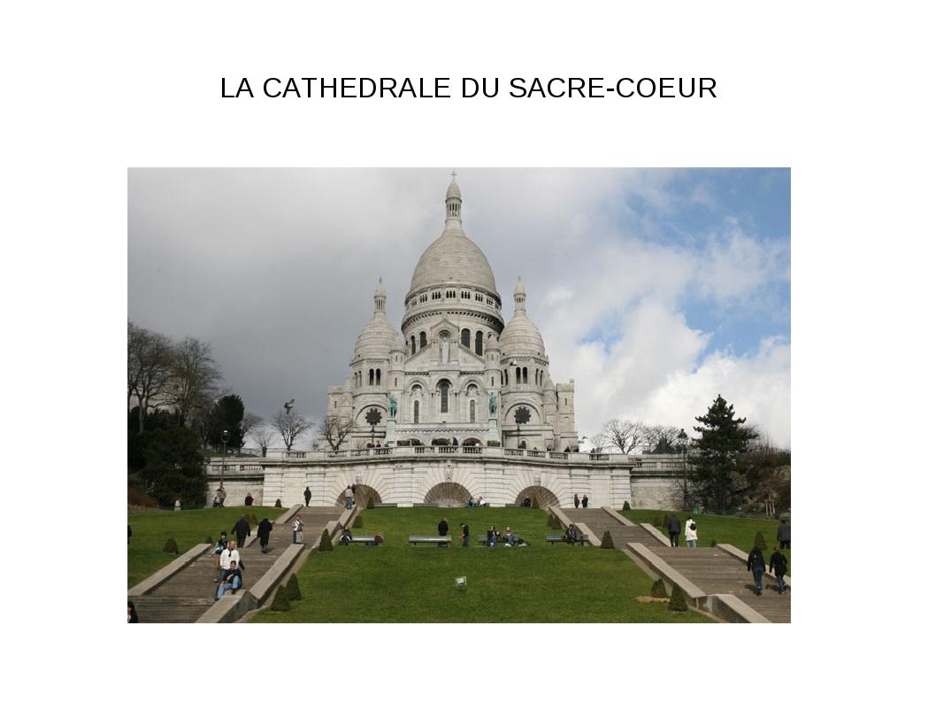 LA CATHEDRALE DU SACRE-COEUR