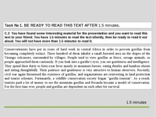 Task№ 1.BE READY TO READ THIS TEXT AFTER 1.5 minutes. Conservationists have