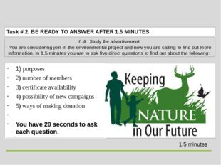 Task # 2.BE READY TO ANSWER AFTER 1.5 MINUTES C.4 Study the advertisement.