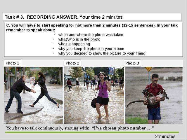 Task # 3. RECORDING ANSWER. Your time 2 minutes 2 minutes Photo 1 Photo3 Ph...