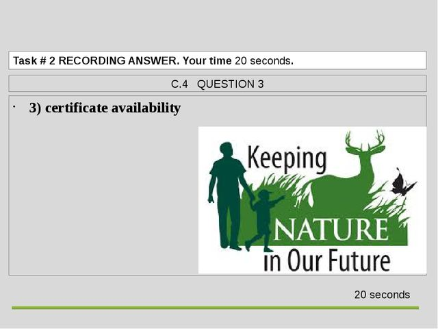 3) certificate availability  Task# 2RECORDING ANSWER. Your time 20 seconds...