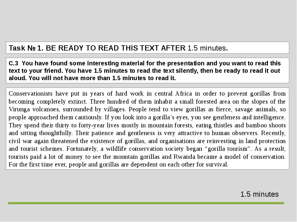 Task№ 1.BE READY TO READ THIS TEXT AFTER 1.5 minutes. Conservationists have...