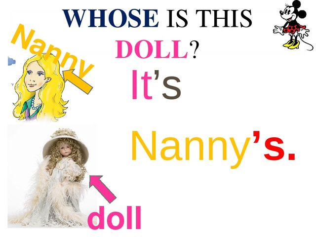 WHOSE IS THIS DOLL? It's Nanny's. doll Nanny