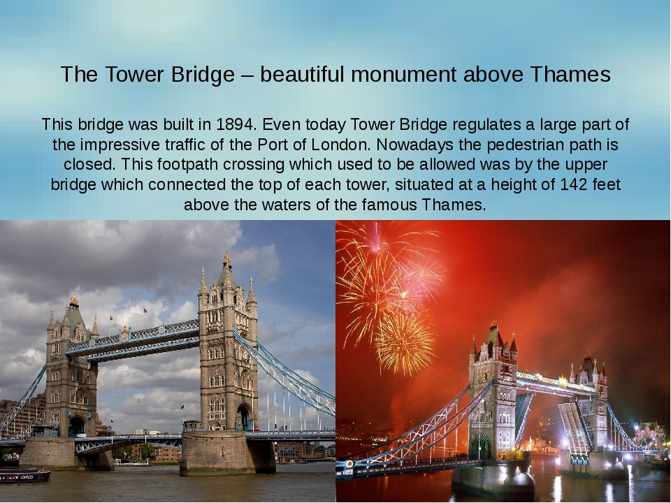 The Tower Bridge – beautiful monument above Thames This bridge was built in 1...