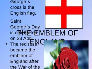 THE ENGLISH FLAG The Saint George´s cross is the English flag. Saint George`s