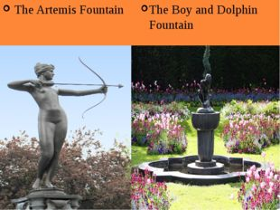The Artemis Fountain The Boy and Dolphin Fountain