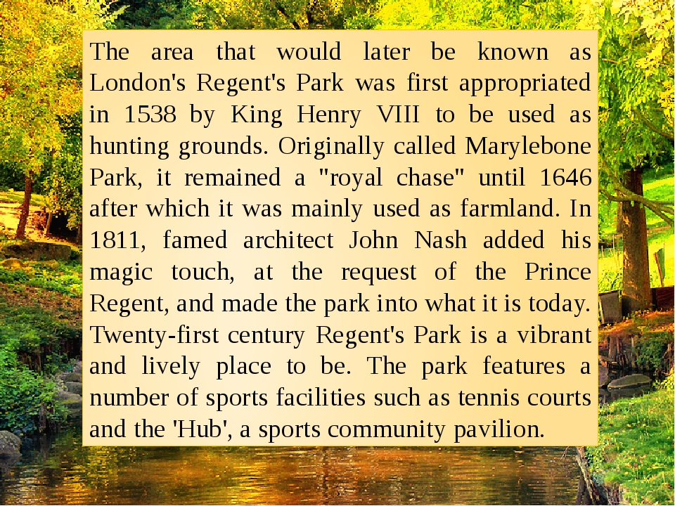 The area that would later be known as London's Regent's Park was first approp...