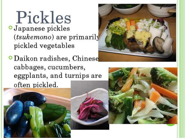 Pickles Japanese pickles (tsukemono) are primarily pickled vegetables Daikon...