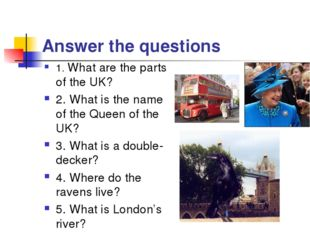 Answer the questions 1. What are the parts of the UK? 2. What is the name of