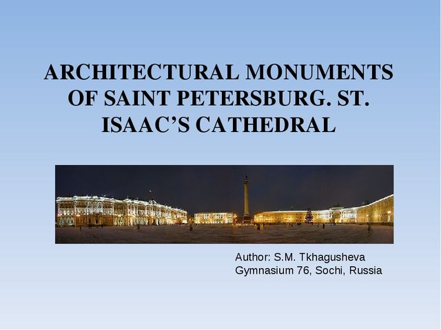 ARCHITECTURAL MONUMENTS OF SAINT PETERSBURG. ST. ISAAC'S CATHEDRAL Author: S....