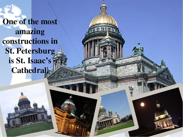 One of the most amazing constructions in St. Petersburg is St. Isaac's Cathe...