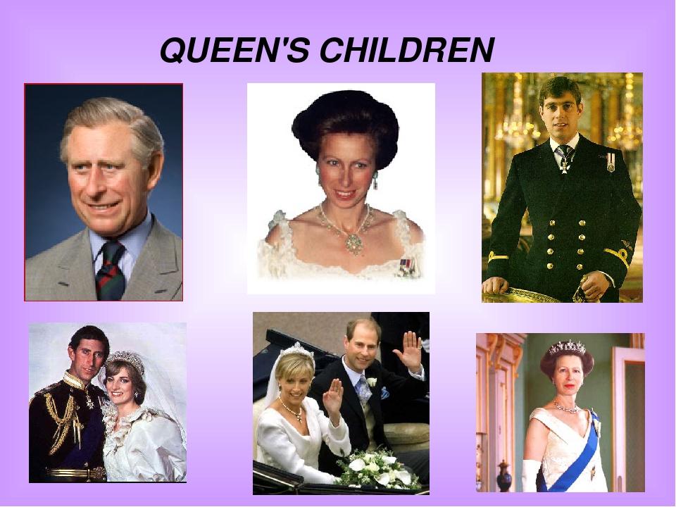 QUEEN'S CHILDREN