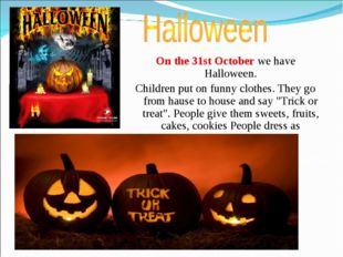 Skyline Auckland Waterfront On the 31st October we have Halloween. Children p