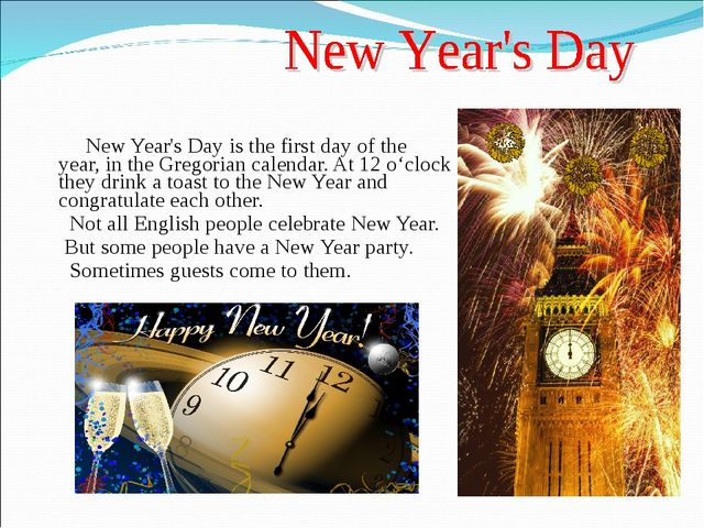 New Year's Day is the first day of the year, in the Gregorian calendar. At 1...