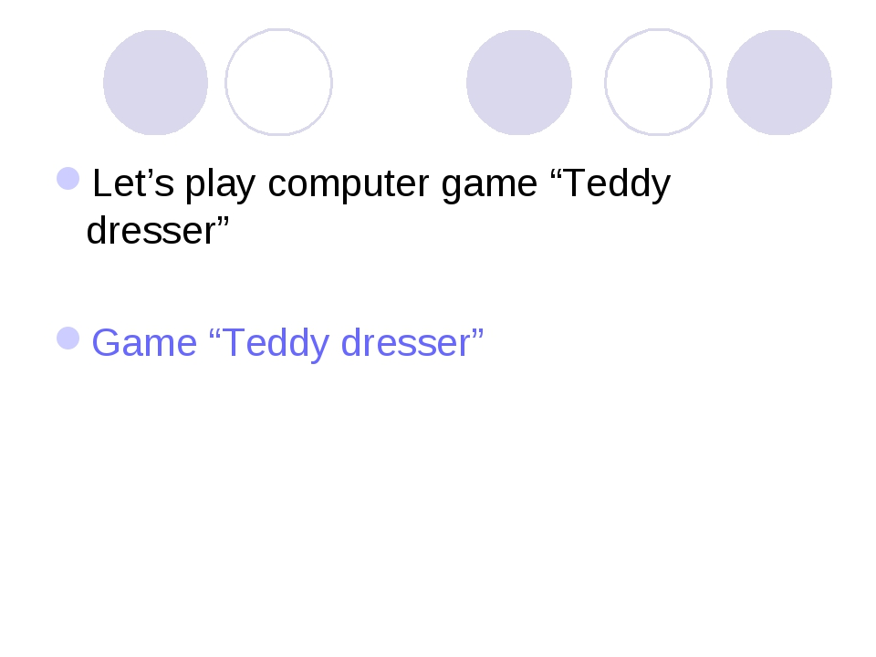 "Let's play computer game ""Teddy dresser"" Game ""Teddy dresser"""