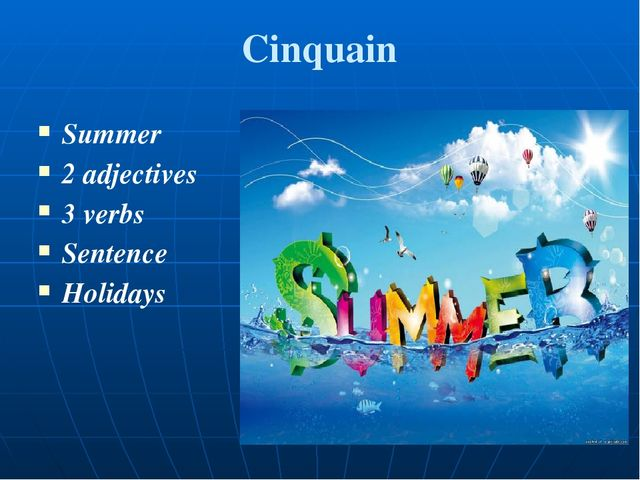 Сinquain Summer 2 adjectives 3 verbs Sentence Holidays
