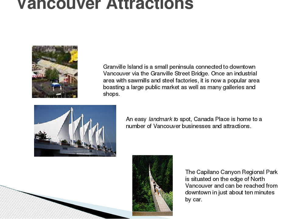 Vancouver Attractions Granville Island is a small peninsula connected to down...