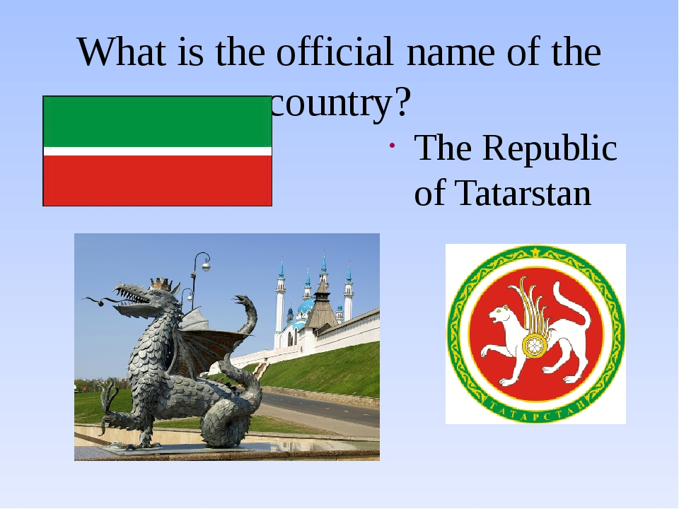 What is the official name of the country? The Republic of Tatarstan