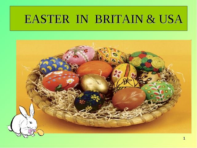 * EASTER IN BRITAIN & USA
