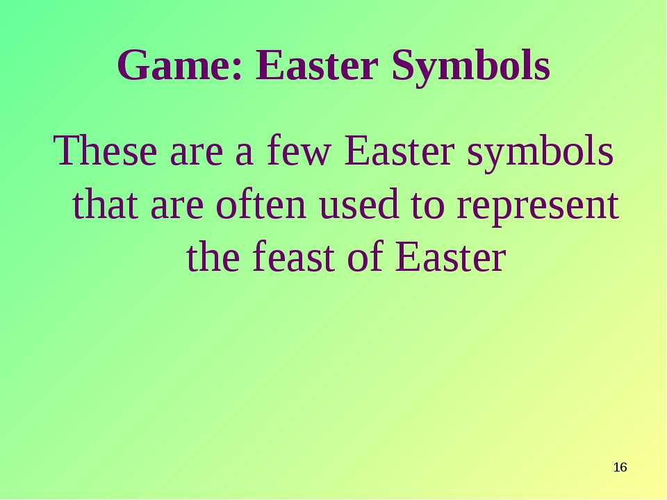 * Game: Easter Symbols These are a few Easter symbols that are often used to...