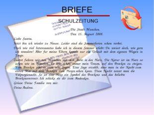 BRIEFE SCHULZEITUNG Die Stadt Munchen. Den 15. August 2008. Liebe Sweta, Jetz