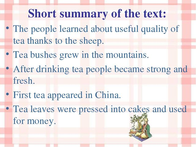 Short summary of the text: The people learned about useful quality of tea tha...