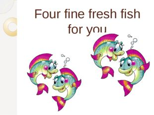 Four fine fresh fish for you