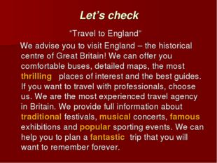 """Let's check """"Travel to England"""" We advise you to visit England – the historic"""
