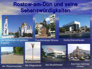 Rostow-am-Don und seine Sehenswürdigkeiten die Kathedrale mit goldene Kuppeln