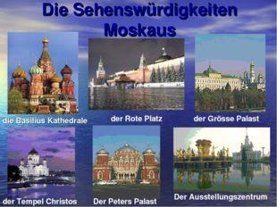 Die Sehenswürdigkeiten Moskaus der Rote Platz der Grösse Palast der Tempel Ch