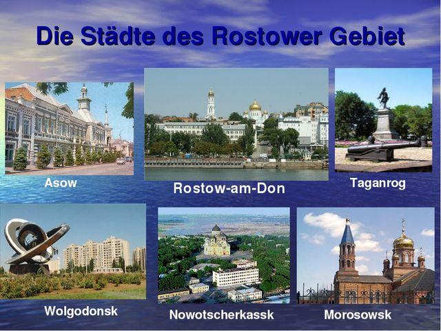 Die Städte des Rostower Gebiet Rostow-am-Don Asow Wolgodonsk Taganrog Morosow...