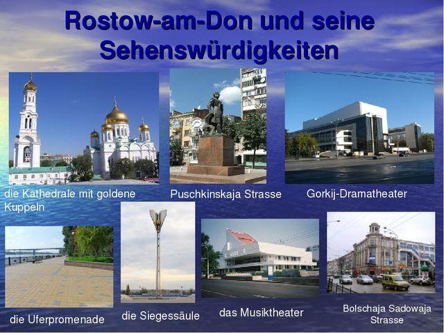 Rostow-am-Don und seine Sehenswürdigkeiten die Kathedrale mit goldene Kuppeln...