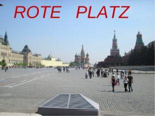 ROTE PLATZ
