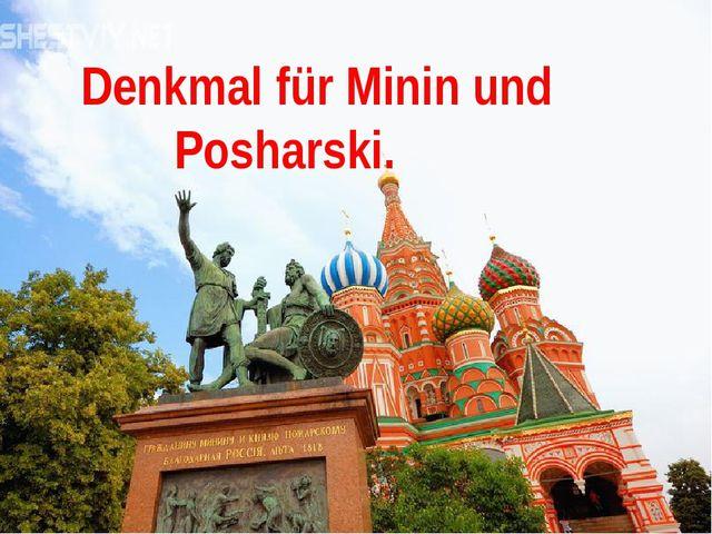Denkmal für Minin und Posharski.