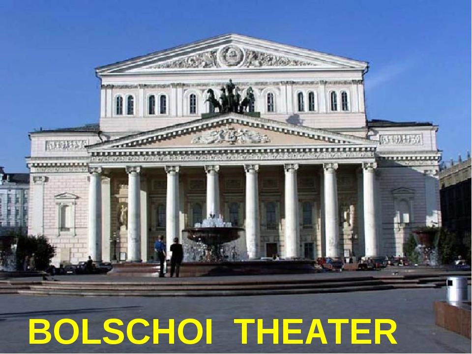 BOLSCHOI THEATER