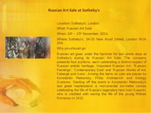 Location: Sotheby's, London What: Russian Art Sale When: 24th – 25th November