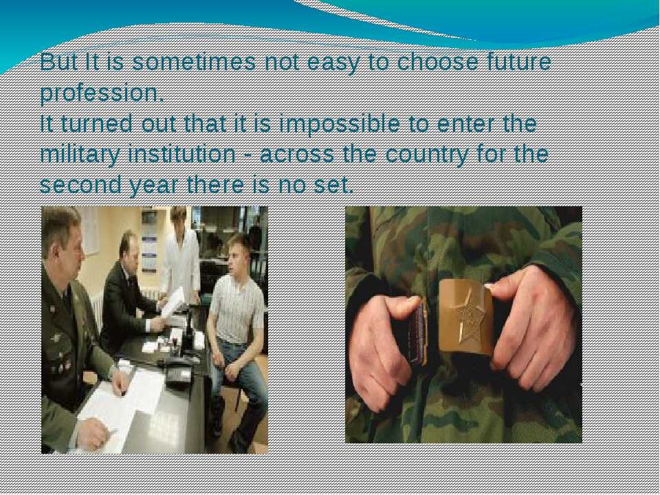 But It is sometimes not easy to choose future profession. It turned out that...