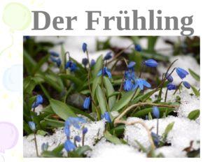 Der Frühling