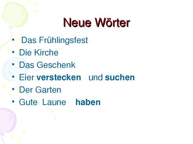 Neue Wörter Das Frühlingsfest Die Kirche Das Geschenk Eier verstecken und suc...