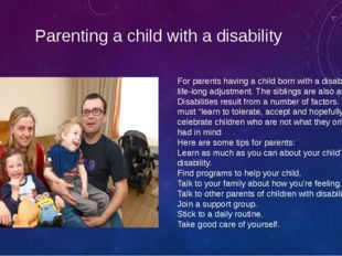Parenting a child with a disability For parents having a child born with a di