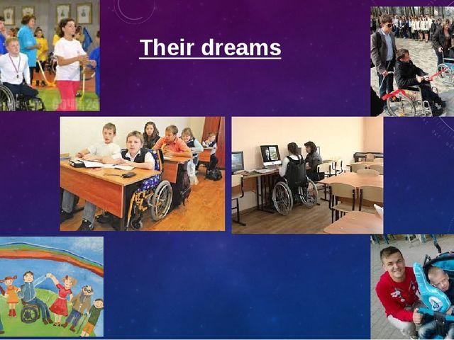 Their dreams