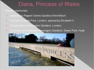 Diana, Princess of Wales Diana's memorials: Gardens in Regent Centre Gardens
