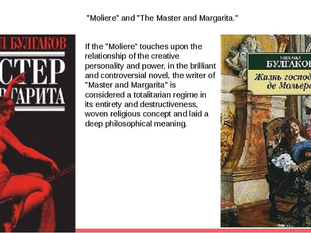 """Moliere"" and ""The Master and Margarita."" If the ""Moliere"" touches upon the r..."