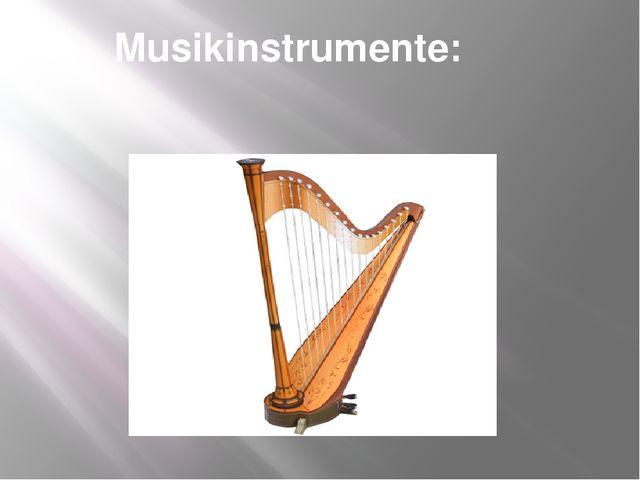Musikinstrumente: