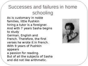 As is customary in noble families, little Pushkin hiring a tutor is a foreign