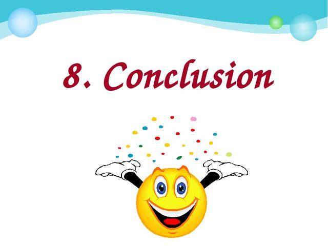 8. Conclusion