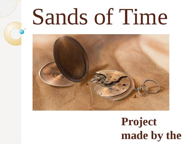 Sands of Time Project made by the souvorovite of the 1pl. 3 Co., SMS Azamat G...