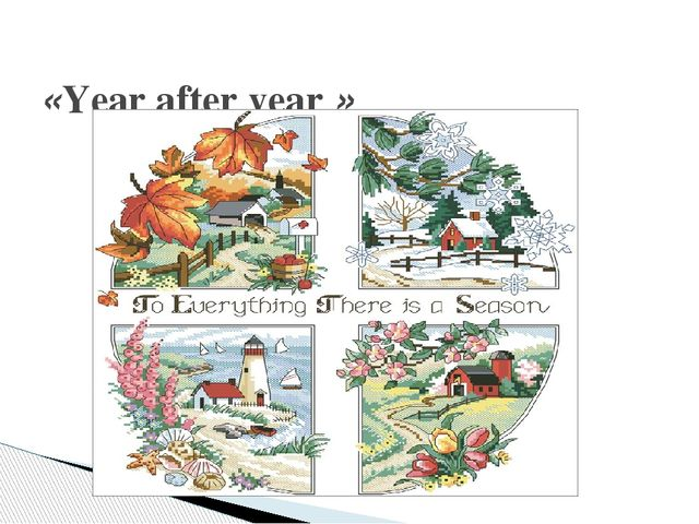 «Year after year »